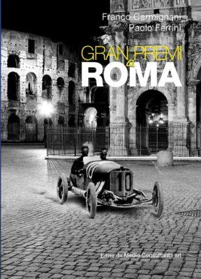 Un secolo di grandi corse a Roma
