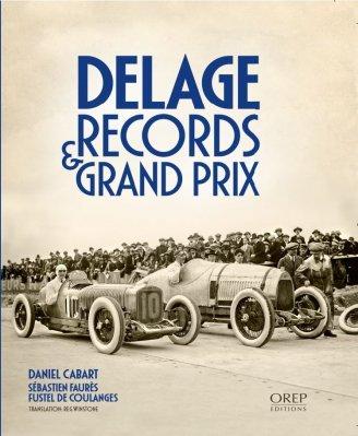 Delage – Records & Grand Prix